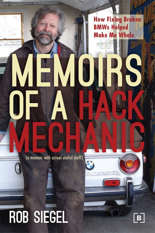 Memoirs of a Hack Mechanic - Rob Siegel - front cover
