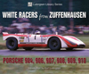 White Racers from Zuffenhausen