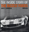 The Inside Story of the Fastest Fords: The Design and Development of the Ford GT Racing Cars